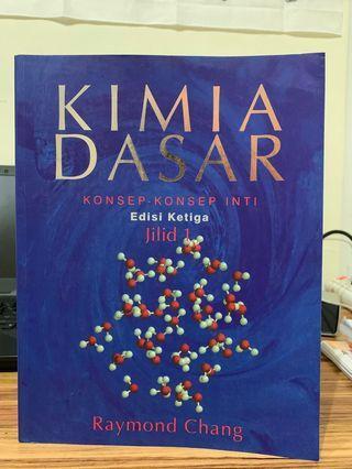 Kimia Dasar edisi ketiga jilid 1. Karangan Raymond Chang