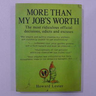 More Than My Job's Worth - By Howard Lester