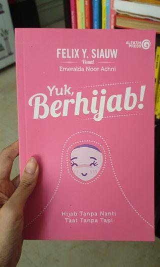 Yuk Berhijab by Felix Siauw