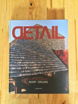 Detail Volume 5: Single Family Houses: Roof / Ceiling