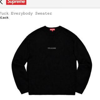 Supreme Fuck Everybody Sweater