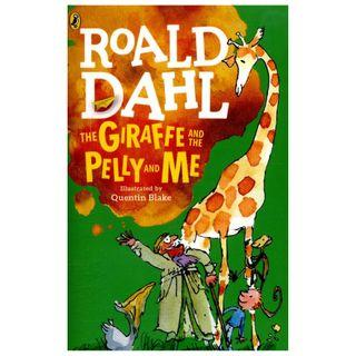 The Giraffe and the Pelly and Me - By Roald Dahl
