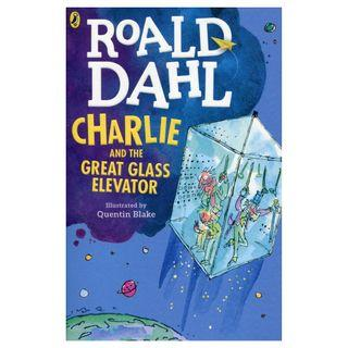 Charlie and the Great Glass Elevator - By Roald Dahl