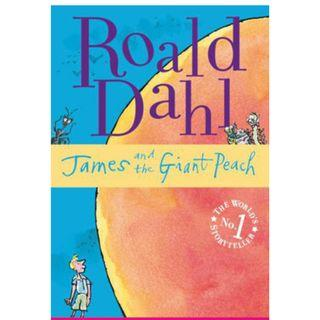 James and the Giant Peach - By Roald Dahl