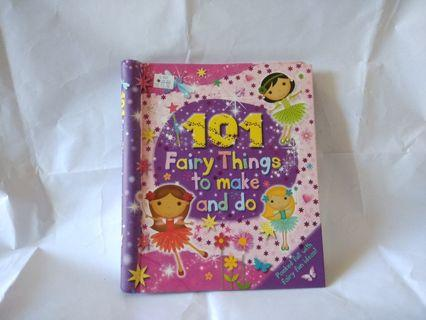 101 Fairy Things to make and do book