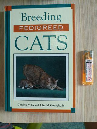 Breeding Pedigreed Cats ISBN 0876056982 Carolyn Vella John McGonagle Jr.