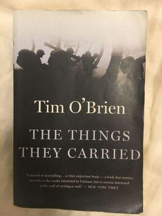 The things they carried — by tim o'brien