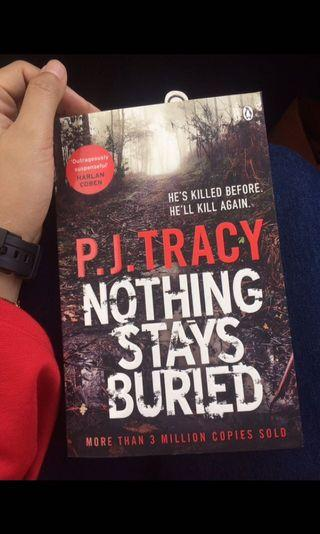 Nothing Stays Buried by P.J Tracy