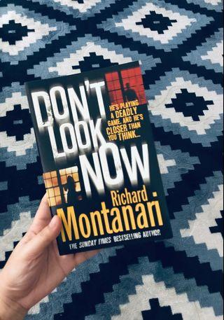 Don't Look Now by Richard Montanari