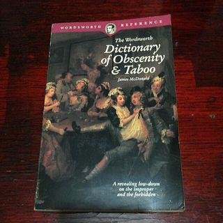 Dictionary of Obscenity & Taboo by James McDonald