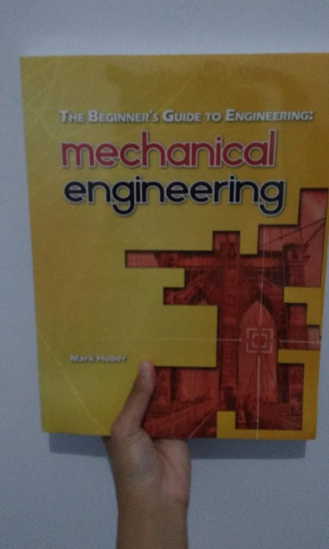 Mark Huber - The Beginner's Guide to Engineering: Mechanical Engineering