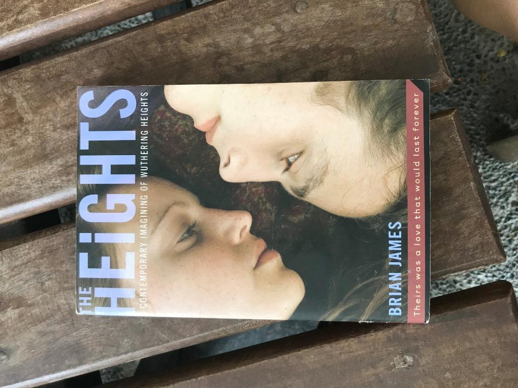 The Heights (Contemporary Re-imagining of the Wuthering Heights) by Brian James