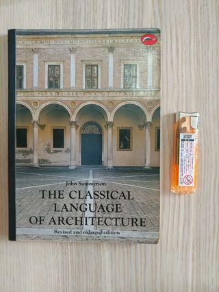 The Classical Language of Architecture ISBN 0500201773 John Summerson