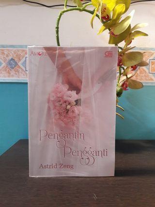 """""""Pengantin Pengganti"""" by Astrid Zeng"""