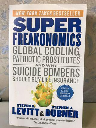 [價錢可議] Superfreakonomics : A Rogue Economist Explores the Hidden Side of Everything - by Steven Levitt, Stephen Dubner