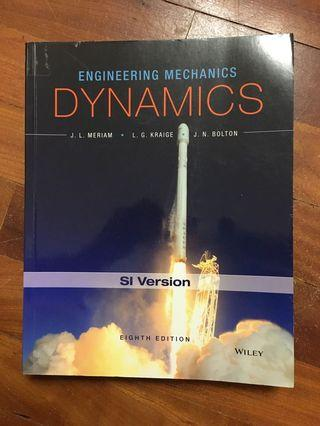 Dynamics eight edition engineering mechanics J. L. MERIAM L. G. KRAIGE J. N. BOLTON