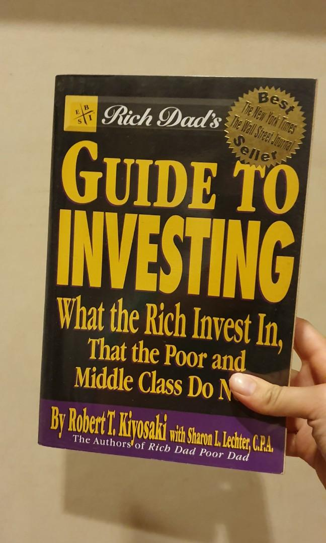 Guide to Investing What The Rich Invest in, That the Poor and the Middle Class Do Not!