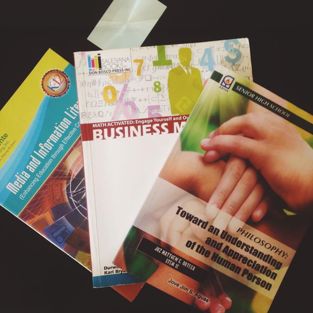 Senior High School books (Media and Information Literacy, Philosophy, and Business Math)