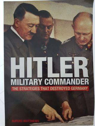 Hitler Military Commander - The Secrets that Destroyed Germany