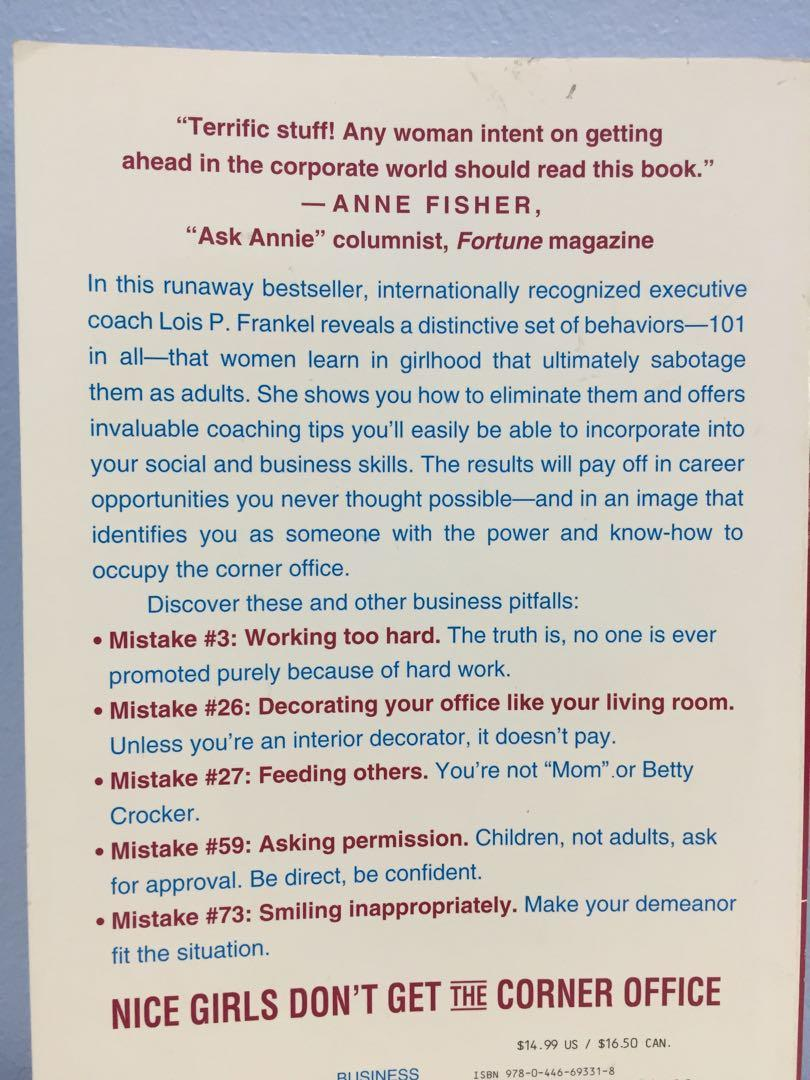 Nice Girls Don't Get the Corner Office 101: Unconscious Mistakes Women Make That Sabotage Their Careers (Lois Frankel)