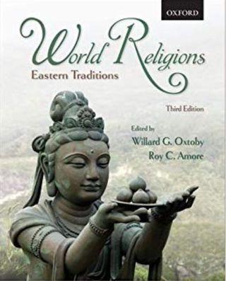 World Religions: Eastern Traditions Willard G. Oxtoby textbook