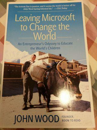Leaving Microsoft to Change the World Book John Wood English