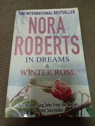 In Dreams & Winter Rose by Nora Roberts