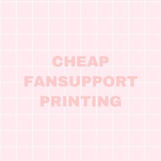 CHEAP FANSUPPORT PRINTING