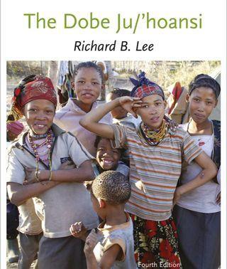 The Dobe Ju/'hoansi  Richard Borshay Lee textbook