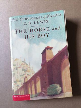 The Horse and His Boy : The Chronicles of Naria by CS Lewis