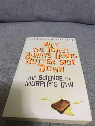 Why the toast always lands butter down