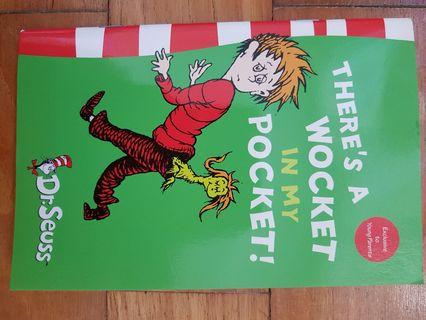 Dr Seuss: There's a Wocket in my Pocket