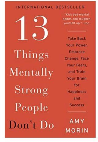 13 Things Mentally Strong People Don't Do Kindle E-Book (PDF/ Mobi / epub version) 電子書