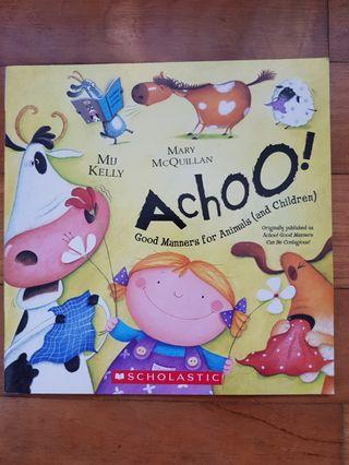 Achoo-Good Manners for Animals(and Children)