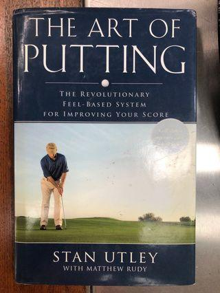 🚚 The Art of Putting by Stan Utley with Matthew Rudy