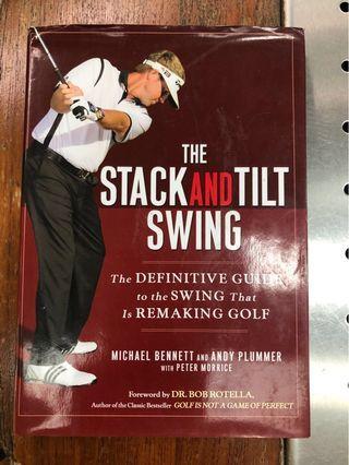 The Stack and Tilt Swing by Michael Bennett & Andy Plummer