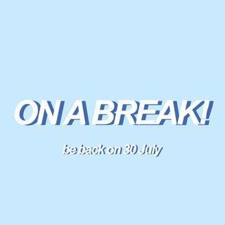🚚 ON A BREAK