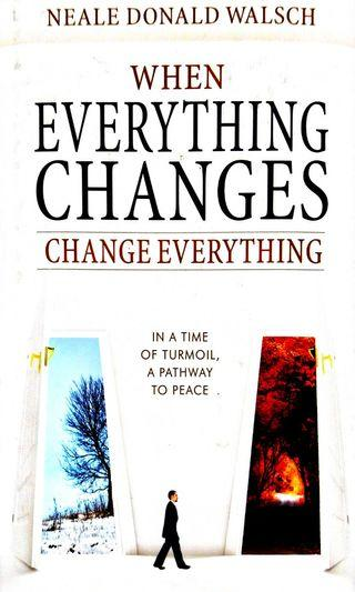 WHEN EVERYTHING CHANGES..CHANGE EVERYTHING