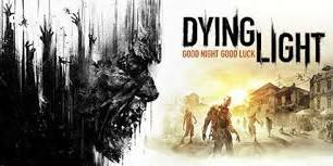 🚚 Dying Light