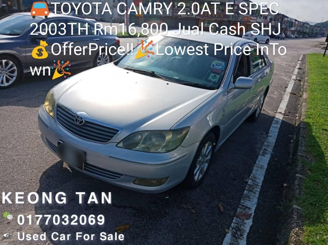 TOYOTA CAMRY 2.0AT E SPEC 2003TH Rm16,800 Jual Cash SHJ💰OfferPrice!!🎉 🎈Lowest Price InTown🎉