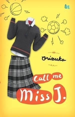 [Premium] Call Me Miss J by Orizuka