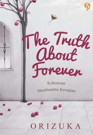 [Premium] The Truth about Forever: Kebencian Membuatmu Kesepian by Orizuka