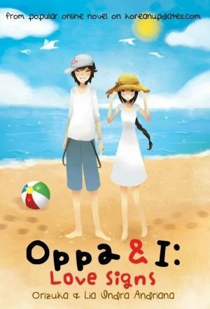 Oppa & I #3: Love Signs by Lia Indra Andriana, Orizuka
