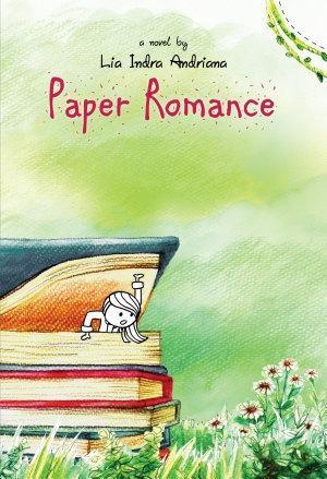 Paper Romance by Lia Indra Andriana