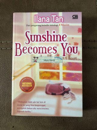 Novel Sunshine Becomes You Ilana Tan
