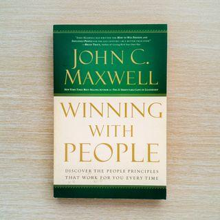 Winning with People : Discover the People Principles that Work for You Every Time
