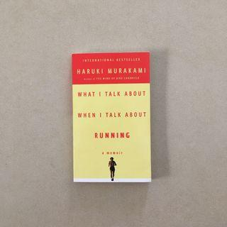 What I Talk About When I Talk About Running / Haruki Murakami