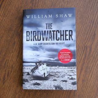 The Birdwatcher - William Shaw
