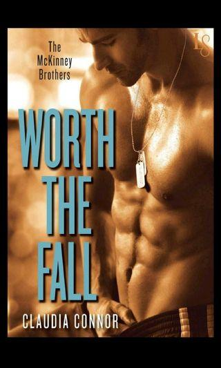 [Ebook] Worth The Fall (The McKinney Brothers 1) - Claudia Connor (min. 5 ebooks)