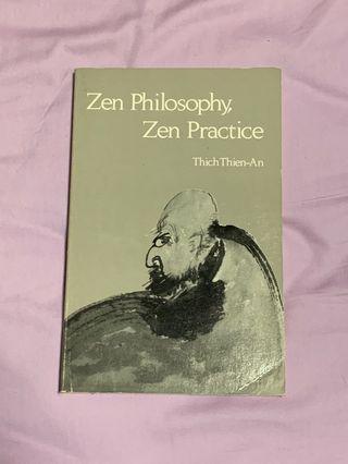 ZEN PHILOSOPHY, ZEN PRACTICE by Thich Thien-An